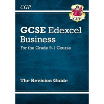 New GCSE Business Edexcel Revision Guide - For the Grade 9-1 Course by CGP Books, 9781782946908