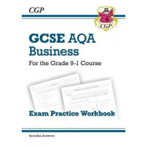 New GCSE Business AQA Exam Practice Workbook - For the Grade 9-1 Course by CGP Books, 9781782946922