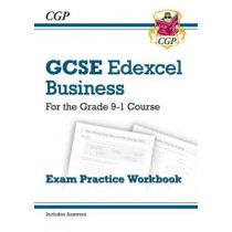 New GCSE Business Edexcel Exam Practice Workbook - For the Grade 9-1 Course by CGP Books, 9781782946939