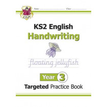 New KS2 English Targeted Practice Book: Handwriting - Year 3 by CGP Books, 9781782946977