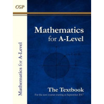 New AS and A-Level Maths Textbook: Year 1 & 2 by CGP Books, 9781782947233
