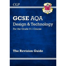 New Grade 9-1 GCSE Design & Technology AQA Revision Guide by CGP Books, 9781782947523