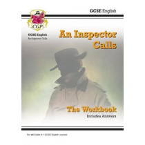 New Grade 9-1 GCSE English - An Inspector Calls Workbook (includes Answers), 9781782947769