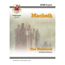 New Grade 9-1 GCSE English Shakespeare - Macbeth Workbook (includes Answers) by CGP Books, 9781782947776