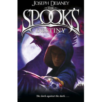 The Spook's Destiny: Book 8 by Joseph Delaney, 9781782952534