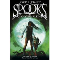 Spook's: I Am Grimalkin: Book 9 by Joseph Delaney, 9781782952541