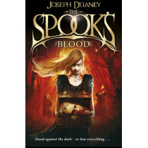 The Spook's Blood: Book 10 by Joseph Delaney, 9781782952558