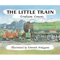 The Little Train by Graham Greene, 9781782952817