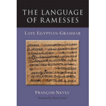 The Language of Ramesses by Francois Neveu, 9781782978688