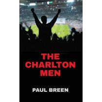 The Charlton Men by Paul Breen, 9781783081660