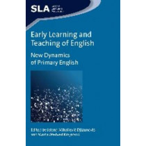 Early Learning and Teaching of English: New Dynamics of Primary English by Jelena Mihaljevic Djigunovic, 9781783093380