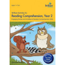 Brilliant Activities for Reading Comprehension, Year 2 (2nd Ed): Engaging Stories and Activities to Develop Comprehension Skills by Charlotte Makhlouf, 9781783170715