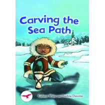 Carving the Sea Path by Kathryn White, 9781783220458