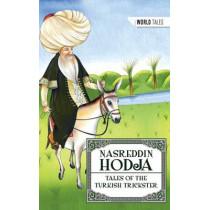 World Tales: Nasreddin Hodja: Tales of the Turkish Trickster, 9781783225422