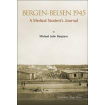 Bergen-belsen 1945: A Medical Student's Journal by David Bowen Hargrave, 9781783262885