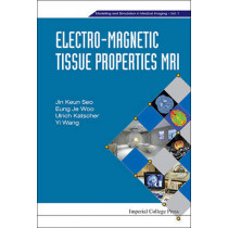 Electro-magnetic Tissue Properties Mri by Professor Jin Keun Seo, 9781783263394