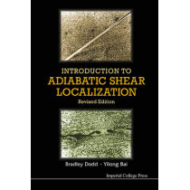 Introduction To Adiabatic Shear Localization (Revised Edition) by Bradley Dodd, 9781783264322