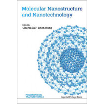Molecular Nanostructure And Nanotechnology by Chunli Bai, 9781783269266