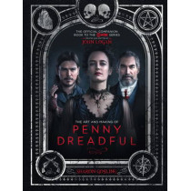 The Art and Making of Penny Dreadful by Sharon Gosling, 9781783293728