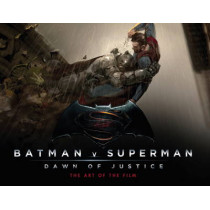 Batman v Superman: Dawn of Justice: The Art of the Film by Adam Newell, 9781783297498