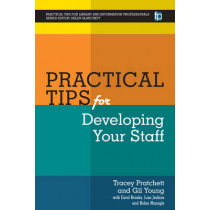 Practical Tips for Developing Your Staff by Gill Young, 9781783300181