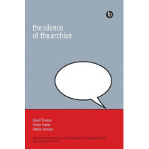 The Silence of the Archive by Valerie Johnson, 9781783301553