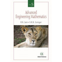 Advanced Engineering Mathematics by S.R.K. Iyengar, 9781783322220