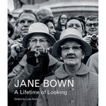 Jane Bown: A Lifetime of Looking by Jane Bown, 9781783350858