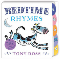 Bedtime Rhymes by Tony Ross, 9781783440474