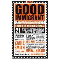 The Good Immigrant by Nikesh Shukla, 9781783523955