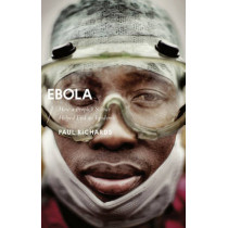 Ebola: How a People's Science Helped End an Epidemic by Paul Richards, 9781783608584