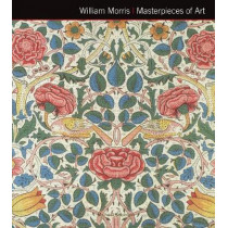 William Morris Masterpieces of Art by Michael Robinson, 9781783612130