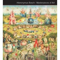 Hieronymus Bosch Masterpieces of Art by Rosalind Ormiston, 9781783619726