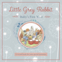 Little Grey Rabbit - Baby's First Year by Margaret Tempest, 9781783703449