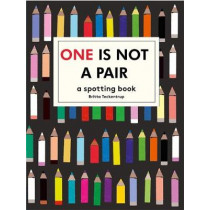 One is Not a Pair: A spotting book by Britta Teckentrup, 9781783704637