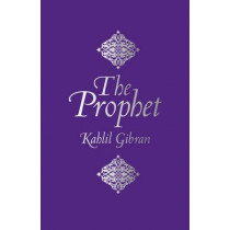 The Prophet by Kahlil Gibran, 9781784046453