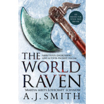 The World Raven by A. J. Smith, 9781784080921