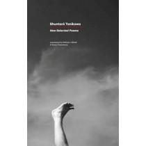 New Selected Poems: Shuntaro Tanikawa by Shuntaro Tanikawa, 9781784100681