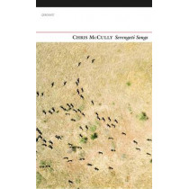 Serengeti Songs by Chris McCully, 9781784102524