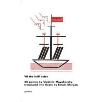 Wi the Haill Voice by Vladimir Mayakovsky, 9781784104474