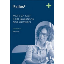 MRCGP AKT: 1001 Questions and Answers by Rob Daniels, 9781784140038