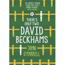 There's Only Two David Beckhams by John O'Farrell, 9781784161392