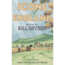 Icons of England by Bill Bryson, 9781784161965