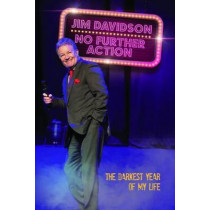 Jim Davidson, No Further Action: The True Story of the Craziest Year of My Life by Jim Davidson, 9781784180058