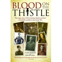 Blood on the Thistle: The Tragic Story of the Cranston Family and Their Remarkable Sacrifice by Stuart Pearson, 9781784183349