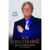 Joe Longthorne: The Autobiography by Joe Longthorne, 9781784187187