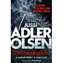 The Hanging Girl: Department Q 6 by Jussi Adler-Olsen, 9781784295905