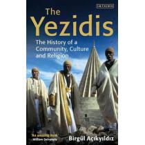 The Yezidis: The History of a Community, Culture and Religion by Birgul Acikyildiz, 9781784532161