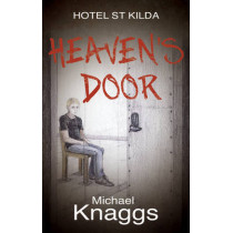 Heaven's Door by Michael Knaggs, 9781784620493
