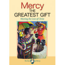 Mercy: The Greatest Gift: Meeting the Love of Christ by Barbara Reed Mason, 9781784690939
